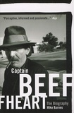 Mike Barnes - Captain Beefheart : The Biography.