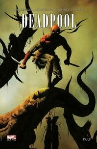 Mike Benson et Adam Glass - Deadpool Pulp.