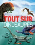 Mike Benton - Tout sur les dinosaures.