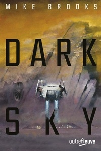 Mike Brooks - Saga de la Keïko Tome 2 : Dark Sky.