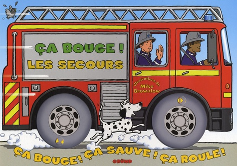 Mike Brownlow - Ca bouge ! - Les secours.