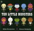 Mike Brownlow et Simon Rickerty - Ten Little Monsters.