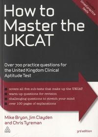 Mike Bryon et Jim Clayden - How to Master the UCKAT.