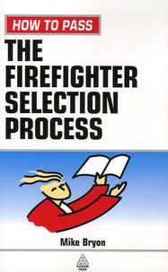 Mike Bryon - The Firefighter Selection Process.