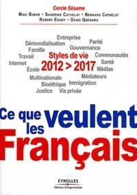 Mike Burke et Sandrine Cathelat - 2012-2017 - Ce que veulent les Français.