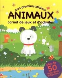 Mike Byrne - Mes premiers stickers animaux - Carnet de jeux et d'activités.