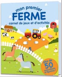 Mike Byrne - Mes premiers stickers Ferme - Carnet de jeux et d'activités.