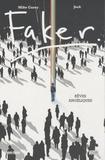 Mike Carey et  Jock - Faker - Rêves angéliques.