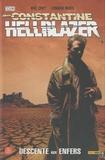 Mike Carey et Leonardo Manco - Hellblazer - John Constantine Tome 7 : Descente aux enfers.