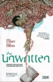 Mike Carey et Peter Gross - The Unwritten - Entre les lignes Tome 1 : Tommy Taylor et l'identité factice.