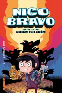 Mike Cavallaro - Nico Bravo Tome 1 : Nico Bravo et le chien d'Hadès.