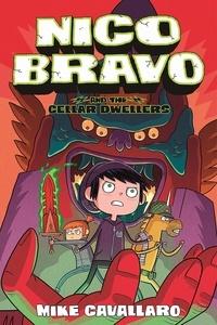 Mike Cavallaro - Nico Bravo Tome 2 : Nico Bravo et les troglodytes.