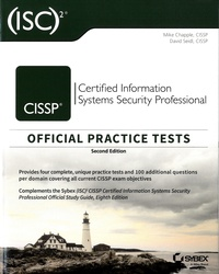 Mike Chapple et David Seidl - CISSP Certified Information Systems Security Professional - Pack en 2 volumes : Official Study Guide ; Official Practice Tests.