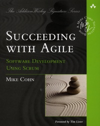 Mike Cohn - Succeeding with Agile - Software Development Using Scrum.