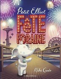 Mike Curato - Petit Elliot  : La fête foraine.