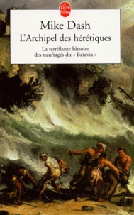 Goodtastepolice.fr L'Archipel des hérétiques - La terrifiante histoire des naufragés du Batavia Image