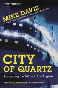 Mike Davis - City of Quartz - Excavating the Future in Los Angeles.