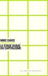Mike Davis - Le stade Dubaï du capitalisme.