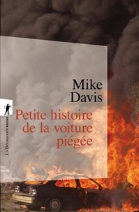 Mike Davis - Petite histoire de la voiture piégée.