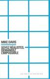 Mike Davis - Soyez réalistes, demandez l'impossible.