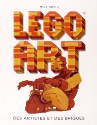 Mike Doyle - Lego art - Des artistes et des briques.
