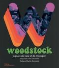 Mike Evans et Paul Kingsbury - Woodstock - 3 jours de paix et de musique.