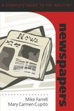 Mike Farrell et Mary carmen Cupito - Newspapers - A Complete Guide to the Industry.
