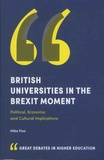 Mike Finn - British Universities in the Brexit Moment - Political, Economic and Cultural Implications.