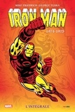 Mike Friedrich et George Tuska - Iron Man l'Intégrale 1974-1975 : .