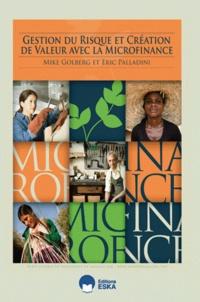 Gestion du risque et création de valeur avec la microfinance - Mike Goldberg |