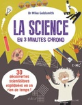 Mike Goldsmith - La science en 3 minutes chrono.