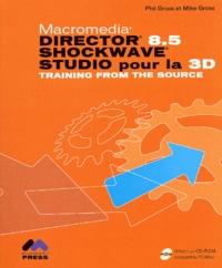 Mike Gross et Phil Gross - Macromedia Director 8 - 5 shocwave studio pour la 3D. 1 Cédérom
