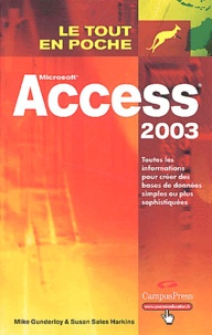 Mike Gunderloy et Susan Sales Harkins - Access 2003.