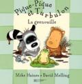 Mike Haines et David Melling - Pique-Pique et Turbulon : La grenouille.
