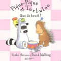 Mike Haines et David Melling - Pique-Pique et Turbulon : Que de bruit !.