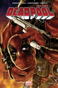 Mike Hawthorne et Matteo Lolli - All-new Deadpool Tome 7 : Secret Empire.