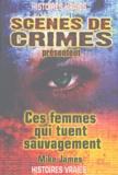Mike James - Ces femmes qui tuent sauvagement.