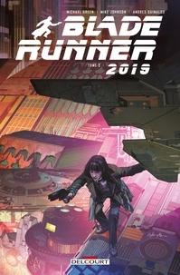 Mike Johnson et Michael Green - Blade Runner 2019 T03.
