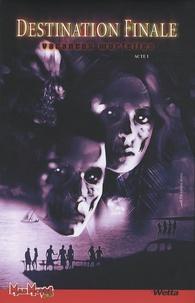 Mike Kalvoda et Lan Medina - Destination Finale Tome 1 : Vacances mortelles - Acte 1.