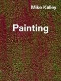 Mike Kelley - Painting.