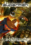 Mike Kennedy et Carlos Meglia - Superman  : Infinite City.