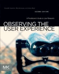 Observing the User Experience - A Practitioners Guide to User Research.pdf