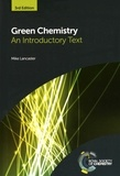 Mike Lancaster - Green Chemistry - An Introductory Text.