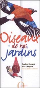 Mike Langman et Dominic Couzens - Oiseaux de nos jardins.