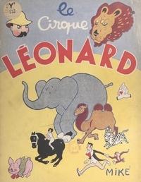 Mike - Le cirque Léonard.