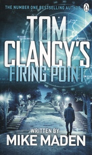 Mike Maden - Tom Clancy's Firing Point.