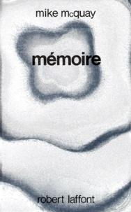 Mike McQuay - Mémoire.