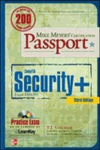 Mike Meyers' CompTIA Security+ Certification Passport (Exam SY0-301).