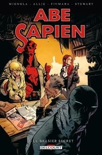 Mike Mignola et Scott Allie - Abe Sapien Tome 7 : Le brasier secret.