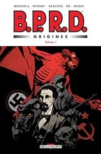 Mike Mignola et Joshua Dysart - B.P.R.D. Origines Tome 1 : 1946/1947.